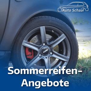 Entdecken Sie die Sommerreifen-Angebote von Auto Schaal 2018